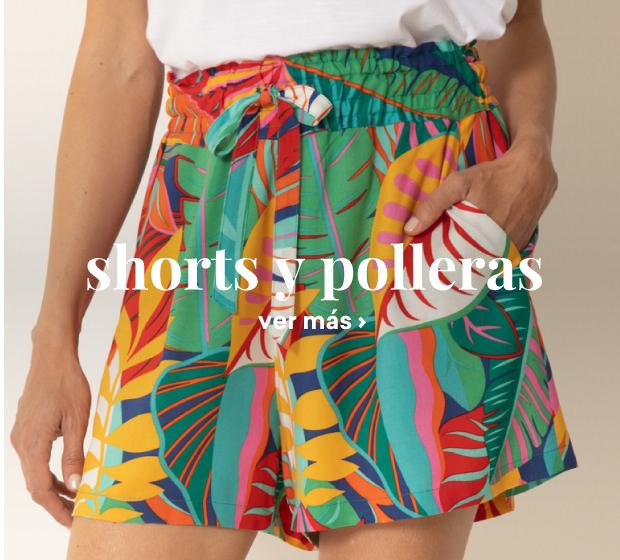 shorts y polleras